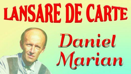Daniel Marian, noi incursiuni în lumea poeziei