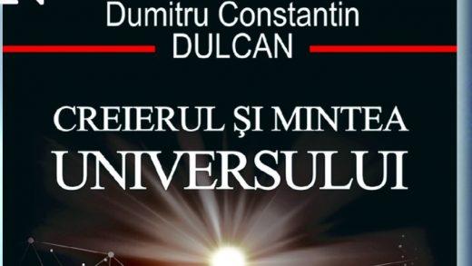 Despre misterul Universului cu Dumitru Constantin Dulcan